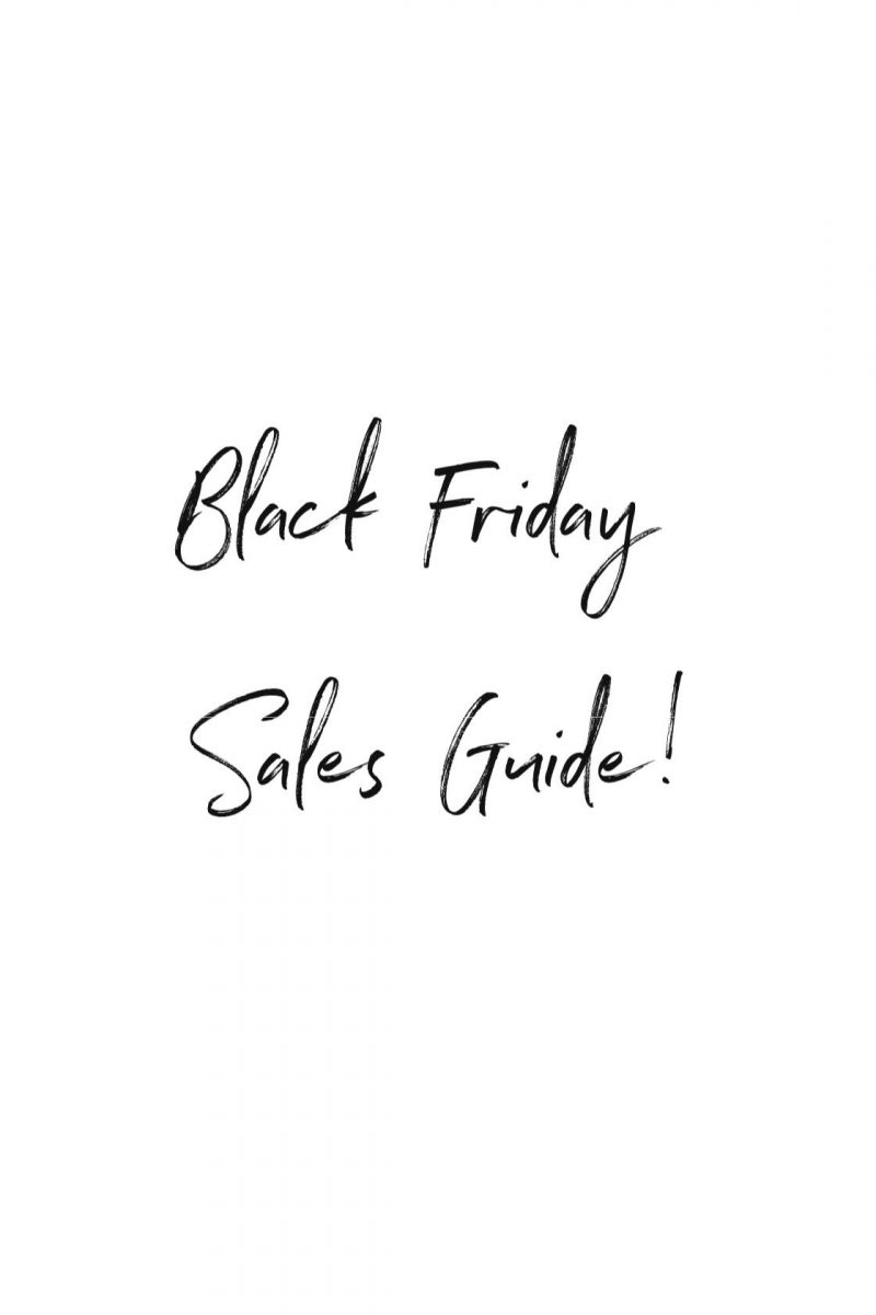 Black Friday Sales Guide!