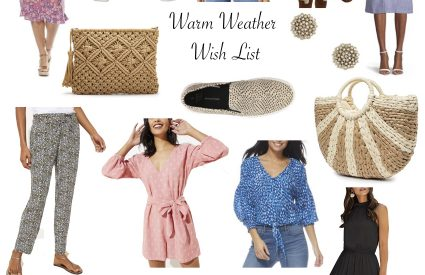 Warm Weather Wish List!