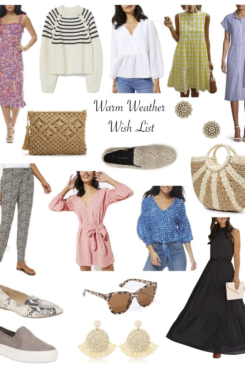 Warm Weather Wish List!