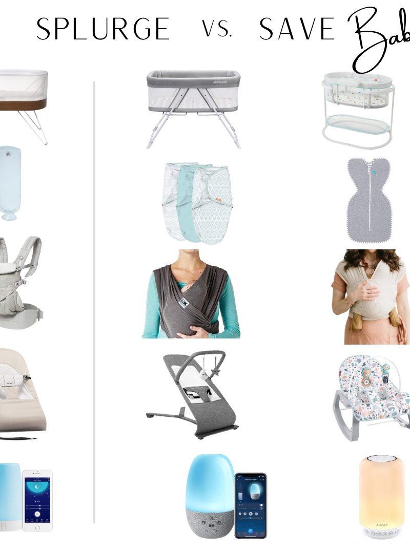 Splurge vs Save | Baby Items