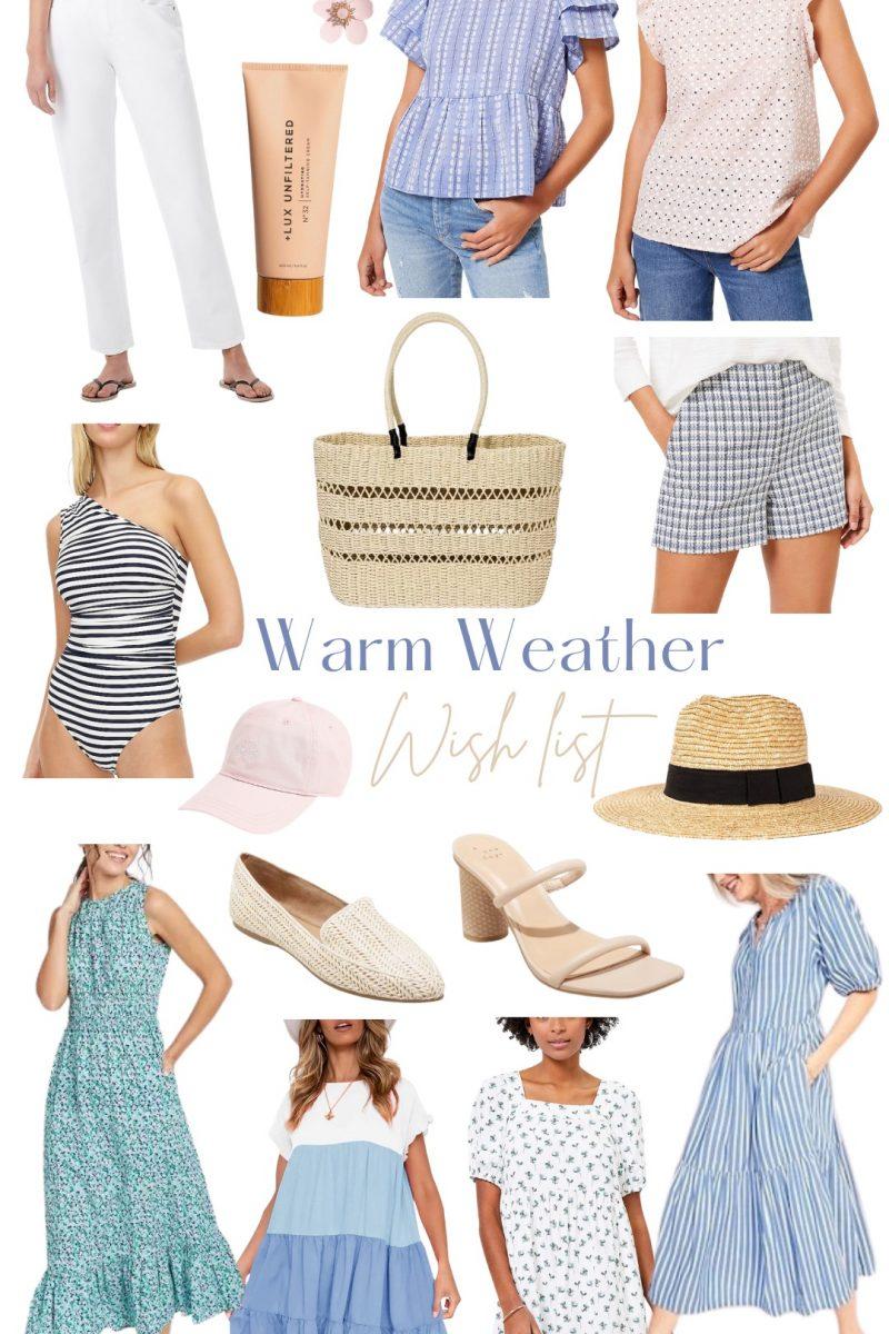 Warm Weather Wish List!!
